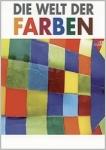 Die Welt der Farben. 3 DVDs.