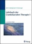 Lehrbuch der CranioSacralen Therapie I.