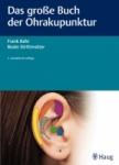 Das große Buch der Ohrakupunktur.