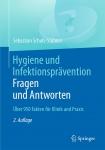 Hygiene und Infektionsprävention. Fragen und Antworten.