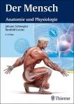 Der Mensch - Anatomie und Physiologie.