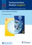 Fachwortschatz Medizin Englisch.
