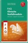 FAQ Klinische Notfallmedizin.
