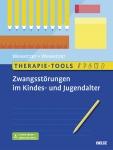 Therapie-Tools Zwangsstörungen im Kindes- und Jugendalter