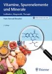 Vitamine, Spurenelemente und Minerale.