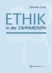 Ethik in der Zahnmedizin.