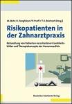 Risikopatienten in der Zahnarztpraxis.