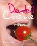 Dental Cuisine.