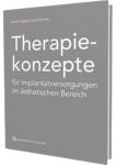 Therapiekonzepte für Implantatversorgungen im ästhetischen Bereich.