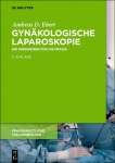 Gynäkologische Laparoskopie.