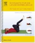 Gymnastik für die Lendenwirbelsäule.