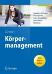 Körpermanagement.