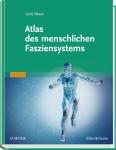 Atlas des menschlichen Fasziensystems.