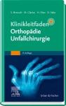 Klinikleitfaden Orthopädie Unfallchirurgie.