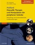 Maitland Manuelle Therapie und Manipulation der peripheren Gelenke.