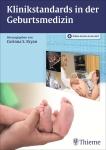 Klinikstandards in der Geburtsmedizin.