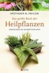 Das große Buch der Heilpflanzen.