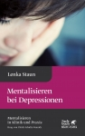 Mentalisieren bei Depressionen.
