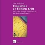 Imagination als heilsame Kraft, 1 Audio-CD.
