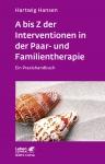 A bis Z der Interventionen in der Paar- und Familientherapie.