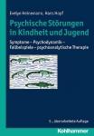 Psychische Störungen in Kindheit und Jugend.