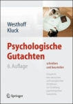Psychologische Gutachten.