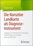 Die Narrative Landkarte als Diagnoseinstrument.