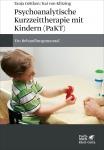 Psychoanalytische Kurzzeittherapie mit Kindern (PaKT).