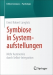 Symbiose in Systemaufstellungen.