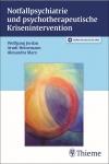 Notfallpsychiatrie und psychotherapeutische Krisenintervention