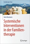 Systemische Interventionen in der Familientherapie.