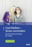 Cool bleiben - Stress vermeiden.