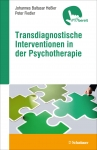 Transdiagnostische Interventionen in der Psychotherapie.