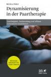 Dynamisierung in der Paartherapie.