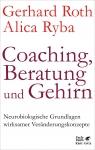 Coaching, Beratung und Gehirn.