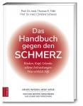 Prof. Dr. Thomas Tölle: Das Handbuch gegen den Schmerz