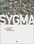 Sygma. Close-Up: Die Macht der Bilder.