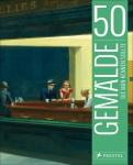 50 Gemälde, die man kennen sollte