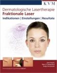 Dermatologische Lasertherapie - Fraktionale Laser