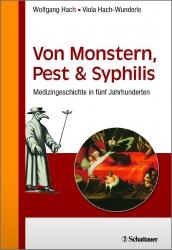 Von Monstern, Pest und Syphilis.