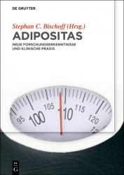 Adipositas – Grundlagen und Praxis.
