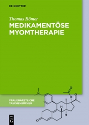 Medikamentöse Myomtherapie.