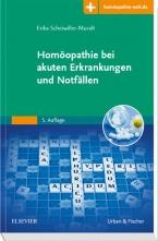 Homöopathie bei akuten Erkrankungen und Notfällen.