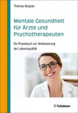 Mentale Gesundheit für Ärzte und Psychotherapeuten.