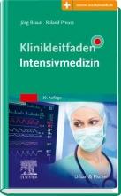 Klinikleitfaden Intensivmedizin.