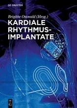 Kardiale Rhythmusimplantate.
