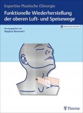Funktionelle Wiederherstellung der oberen Luft- und Speisewege.