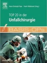 Basis OPs - TOP 20 in der Unfallchirurgie.