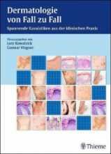 Dermatologie von Fall zu Fall.