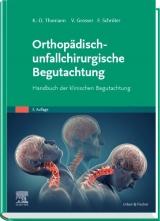 Orthopädisch-unfallchirurgische Begutachtung.